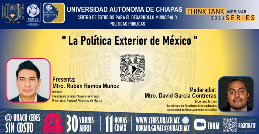 Think Tank Webinar Series 2021 #10 Tema de ponencia «La Política Exterior de México»