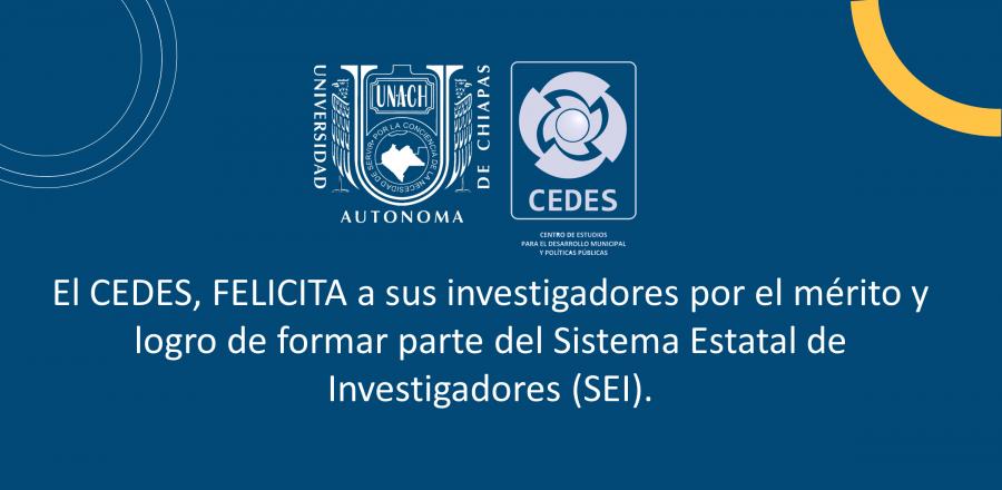 UNACH CEDES felicita a sus docentes/investigadores por su ingreso al Sistema Estatal de Investigadores